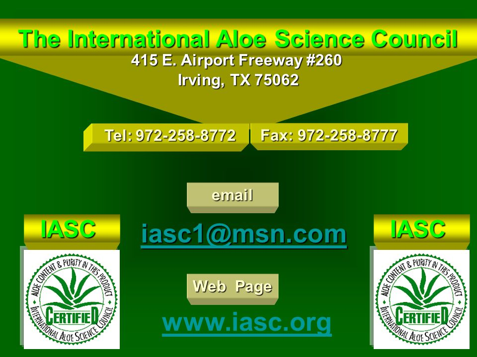 The International Aloe Science Council The International Aloe Science Council 415 E.