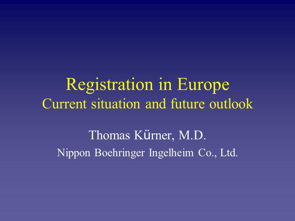 Registration in Europe Centralised Procedure 1 Health Authority 1 Application / 1 dossier 1 Assessment 1 Marketing Authorisation in 15 European countries +Norway +Iceland Mutual Recognition Procedure 1 harmonised dossier 1 harmonised Approval decision simultaneously up to 17 applications 17 national Authorities 17 marketing authorisations in single countries