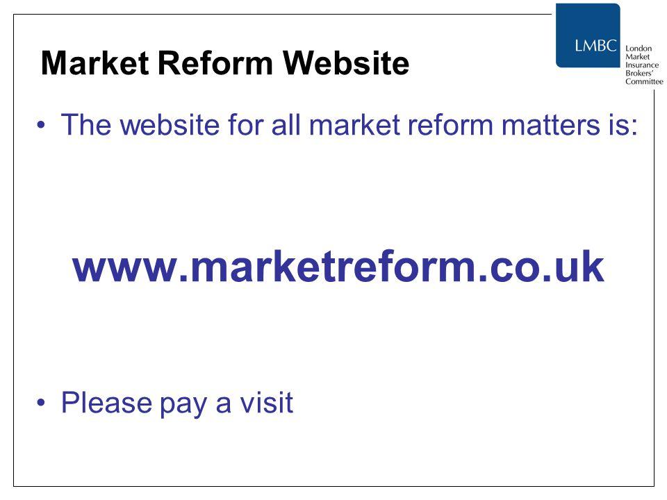 Market Reform Website The website for all market reform matters is: www.marketreform.co.uk Please pay a visit