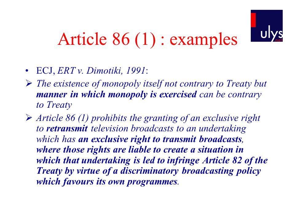 Article 86 (1) : examples ECJ, ERT v.