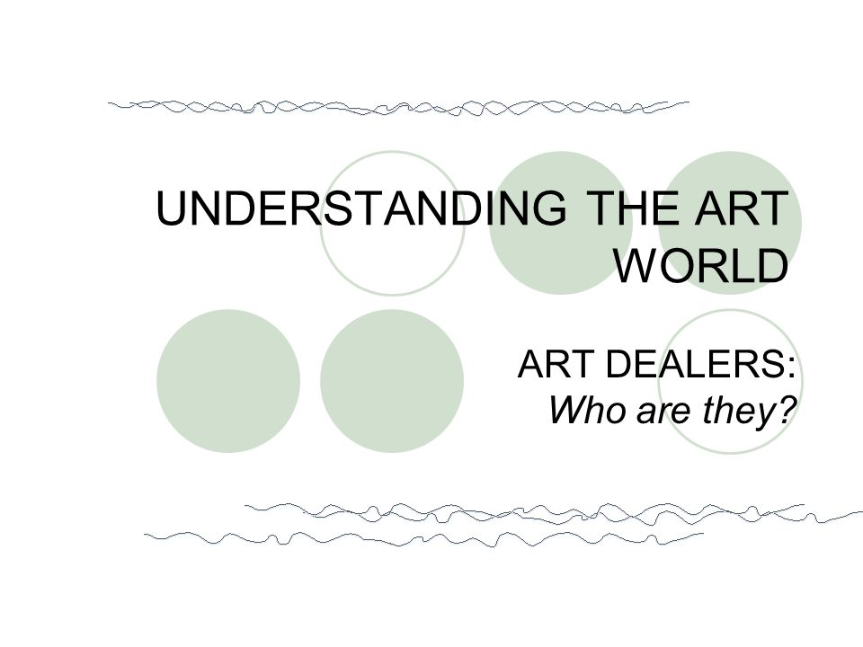 Consultants Art consultants are trained to help inexperienced collectors navigate the somewhat confusing gallery scene.