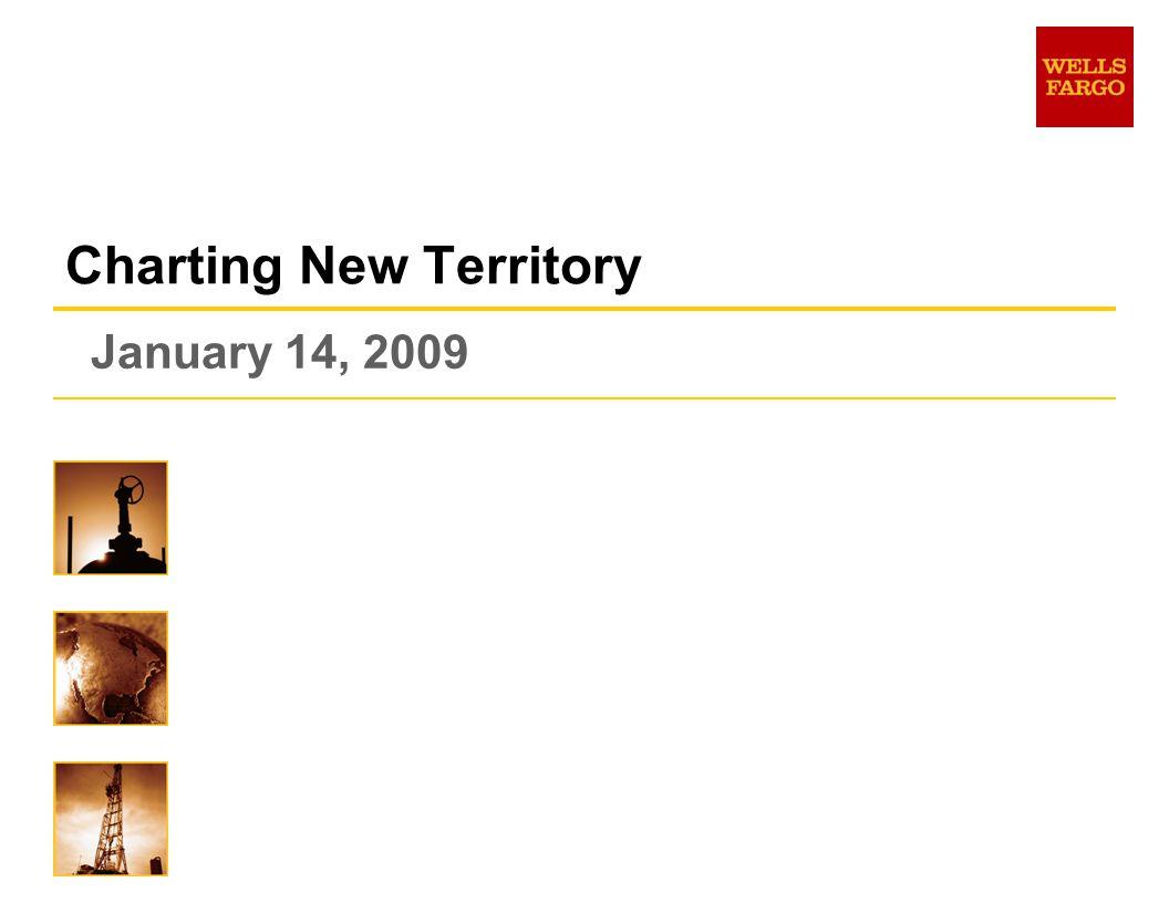 January 14, 2009 Charting New Territory