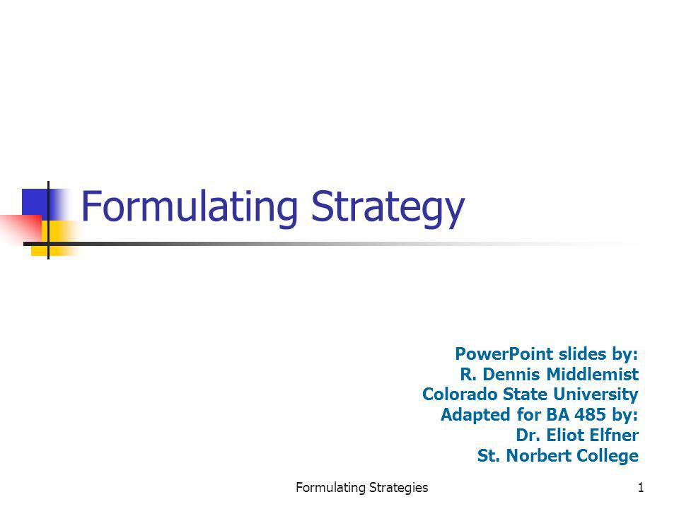 Formulating Strategies122 Cooperative Strategy A strategy in which firms work together to achieve a shared objective Cooperating with other firms is a strategy that: Creates value for a customer Exceeds the cost of constructing customer value in other ways Establishes a favorable position relative to competitors
