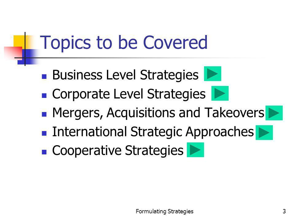 Formulating Strategies14 Customer NeedsWhat.