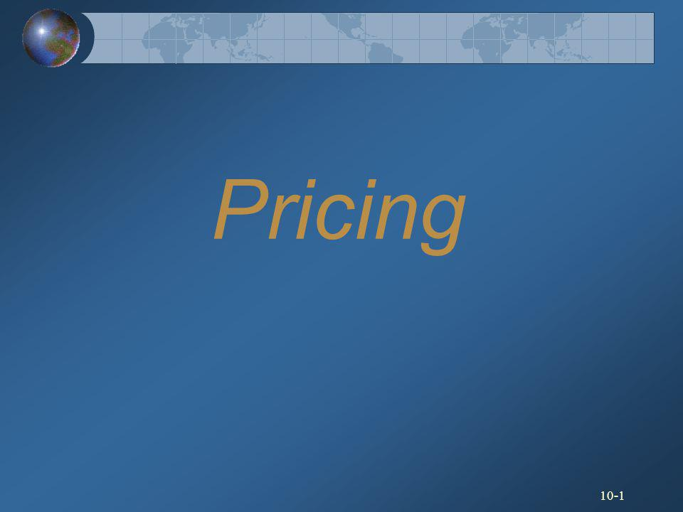 10-2 Factors Affecting Price Decisions