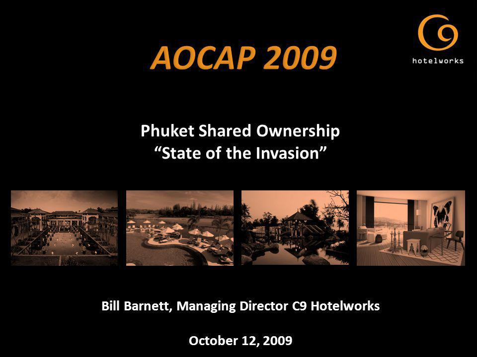 Sleeping giant with over THB2 billion sales 2008 Total market size of 554 units as of H1 2009 Natural accompaniment to destinations tourism market Evolving from timeshare model; more global brands Notable component of Phuket real estate sector