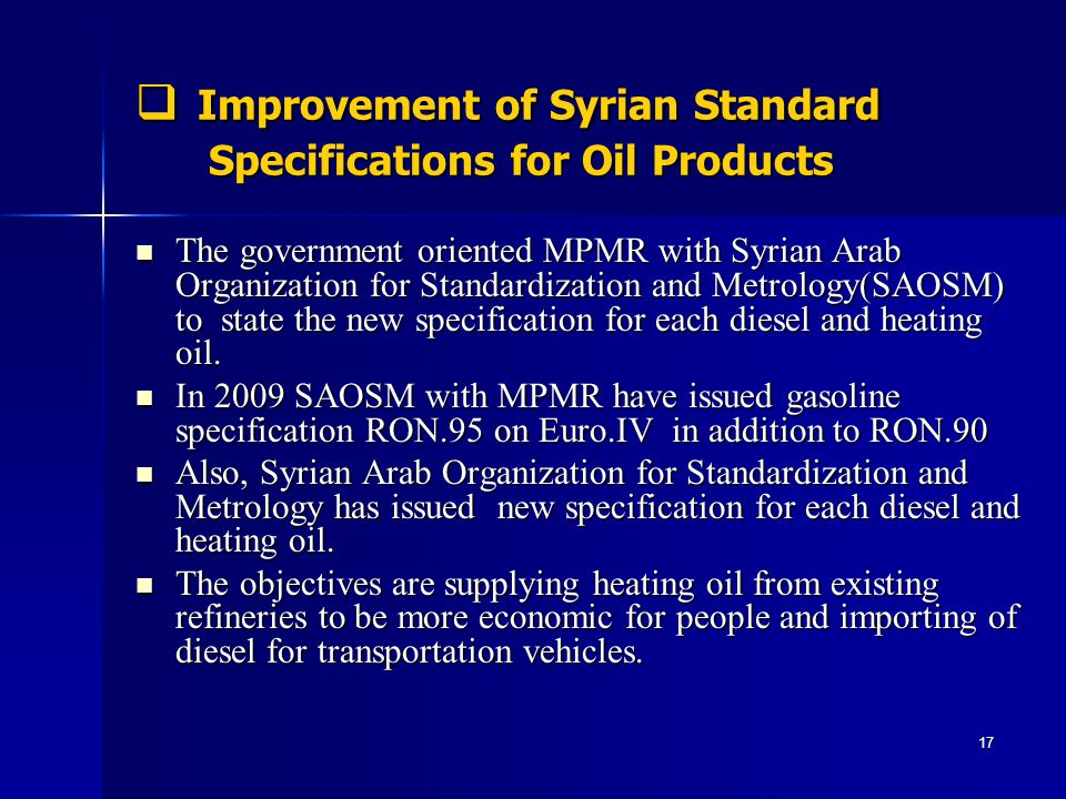Improvement of Syrian Standard Specifications for Oil Products Improvement of Syrian Standard Specifications for Oil Products The government oriented