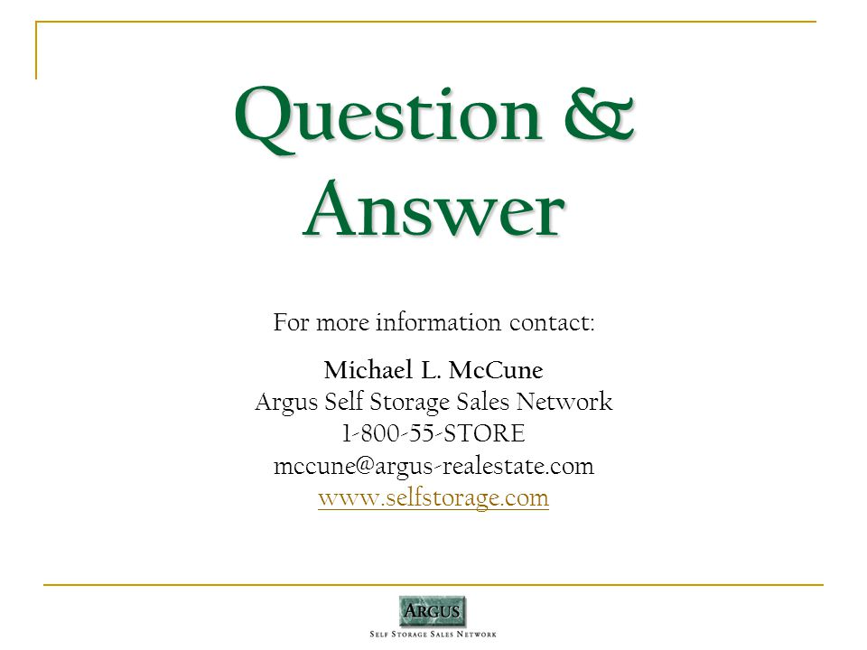 Question & Answer For more information contact: Michael L.