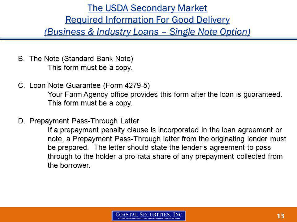 13 The USDA Secondary Market Required Information For Good Delivery (Business & Industry Loans – Single Note Option) B.