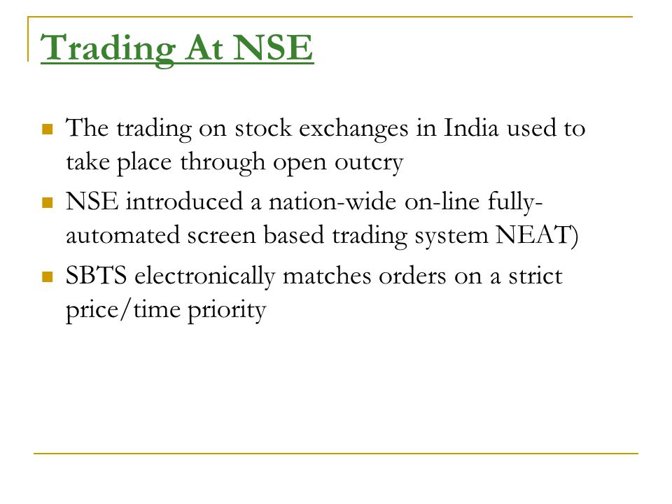 Market Participants Exchange – NSE/BSE Depository – NSDL/CDSL Custodian Depository Participants Clearing Corporation – NSCCL/BOI share Holding Stock Broker A broker is an intermediary who arranges to buy and sell securities on behalf of clients (the buyer and the seller) also known as CM – Clearing Member Sub –Broker Investors