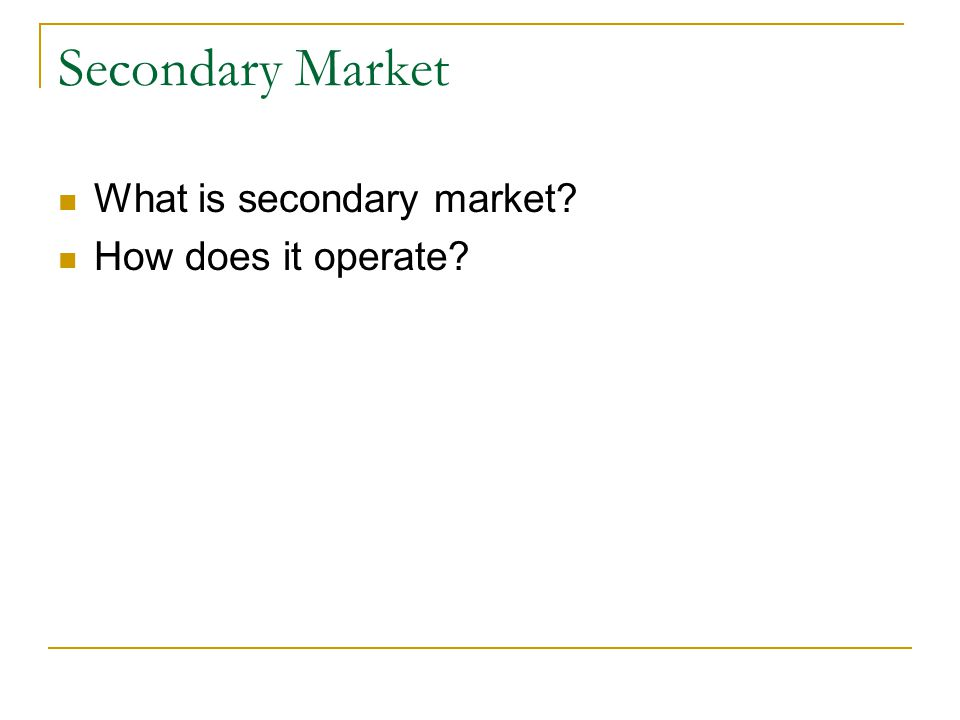 Primary Market What is primary market? How does it operate