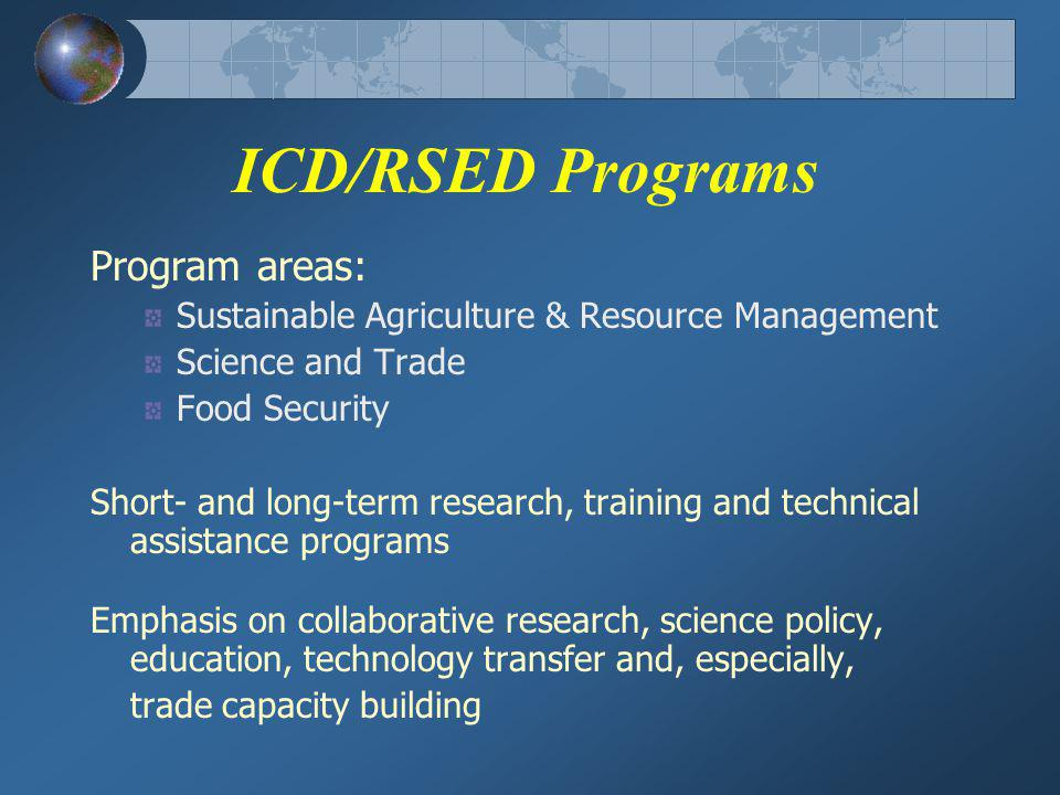 Science and Technology Development Programs Scientific Cooperation and Research Program (SCRP) Norman E.