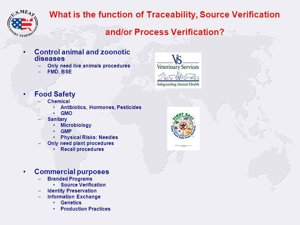 What is the function of Traceability, Source Verification and/or Process Verification.