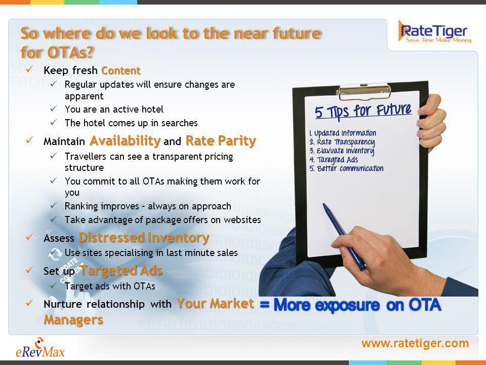 www.ratetiger.com So where do we look to the near future for OTAs.