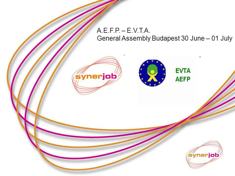 A.E.F.P. – E.V.T.A. General Assembly Budapest 30 June – 01 July
