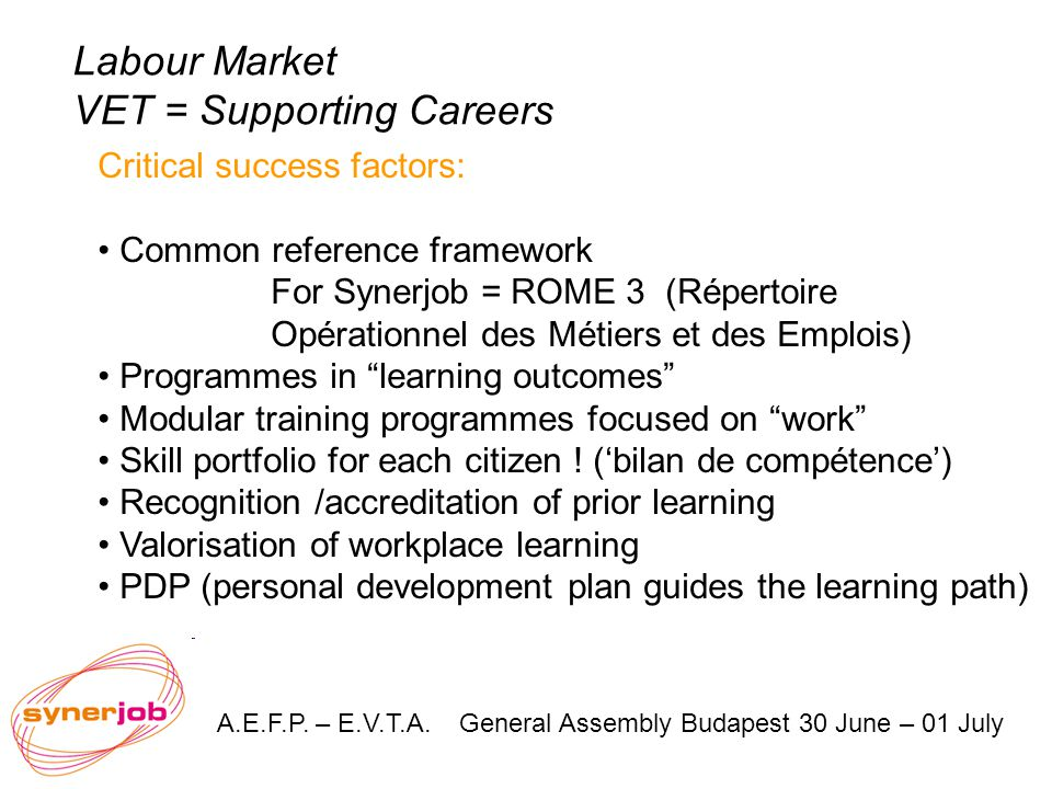 Labour Market VET = Supporting Careers A.E.F.P.– E.V.T.A.