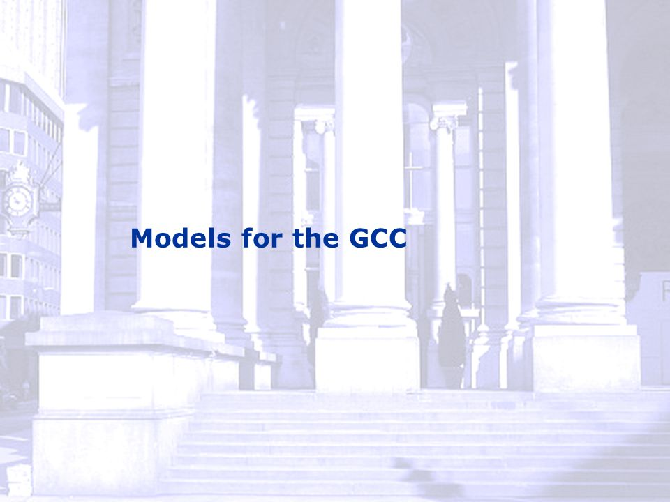 Models for the GCC
