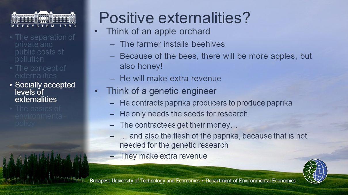 Positive externalities.