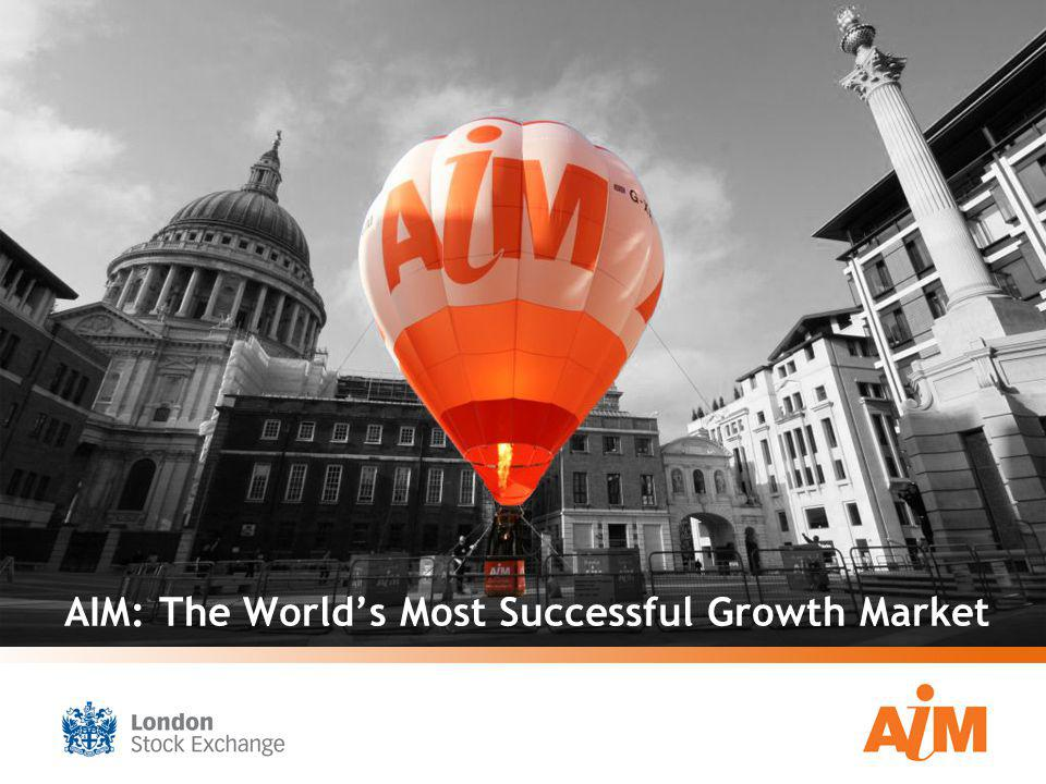 AIM: The Worlds Most Successful Growth Market