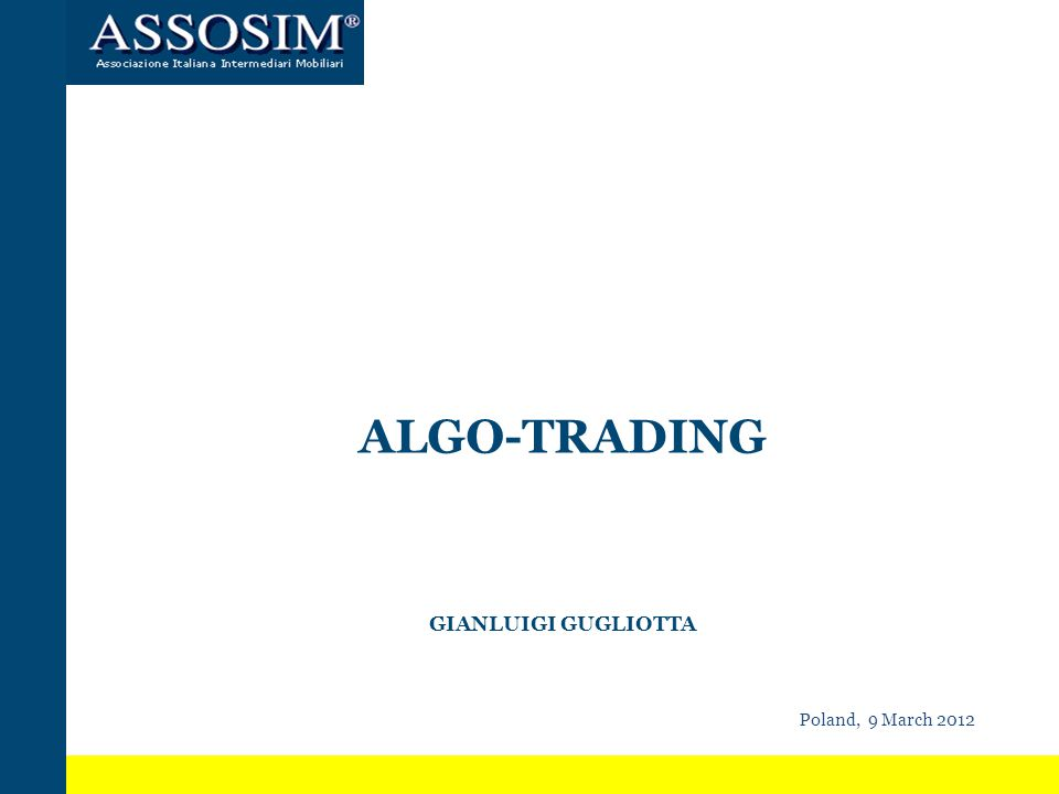 DEFINITIONS No common agreed definition in economic literature: use of sofisticated tecnology to: Define orders parameters (timing, price, quantities, …); Interpret market signals Exploit (guess) the functioning of algorithms used by competitors Quasi-market making French FTT: Automated trading includes any trading system in which a computer algorithm determines automatically some parameters of the order (algorithms used to optimize execution conditions or to route orders towards platforms or used for order confirmation are expressly excluded from this definition) ESMA Guilines: Trading algorithm means computer software operating on the basis of key parameters set by an investment firm or by a client of an investment firmthat generates orders to be submitted to trading platforms automatically in response to market information MAR: algorithmic trading means trading of financial instruments using computer algorithms within the meaning [to be set forth by] MiFID2; MiFID2: Algorithmic trading means trading in financial instruments where a computer algorithm automatically determines individual parameters of orders such as whether to initiate the order, the timing, price or quantity of the order or how to manage the order after its submission, with limited or no human intervention No common agreed definition in economic literature: use of sofisticated tecnology to: Define orders parameters (timing, price, quantities, …); Interpret market signals Exploit (guess) the functioning of algorithms used by competitors Quasi-market making French FTT: Automated trading includes any trading system in which a computer algorithm determines automatically some parameters of the order (algorithms used to optimize execution conditions or to route orders towards platforms or used for order confirmation are expressly excluded from this definition) ESMA Guilines: Trading algorithm means computer software operating on the basis of key parameters set by an investment firm or by a client of an investment firmthat generates orders to be submitted to trading platforms automatically in response to market information MAR: algorithmic trading means trading of financial instruments using computer algorithms within the meaning [to be set forth by] MiFID2; MiFID2: Algorithmic trading means trading in financial instruments where a computer algorithm automatically determines individual parameters of orders such as whether to initiate the order, the timing, price or quantity of the order or how to manage the order after its submission, with limited or no human intervention