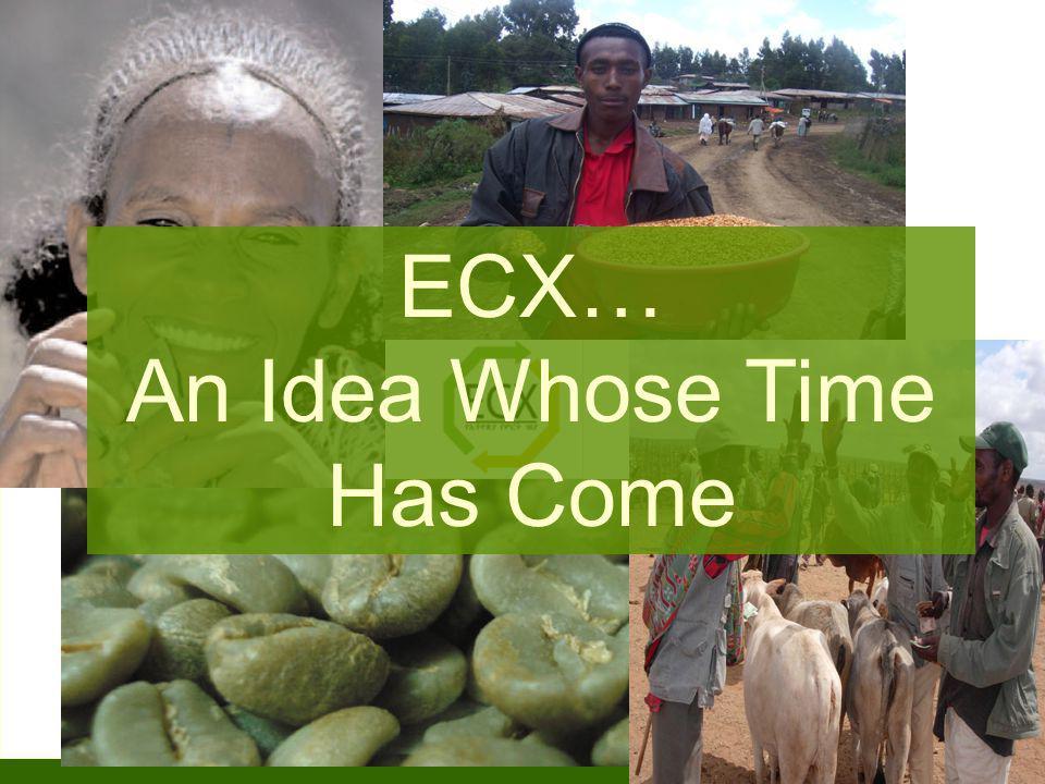 1 ECX… An Idea Whose Time Has Come