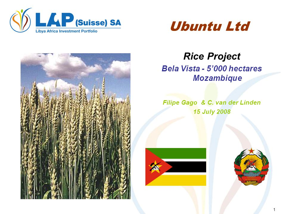 1 Ubuntu Ltd Rice Project Bela Vista - 5000 hectares Mozambique Filipe Gago & C.