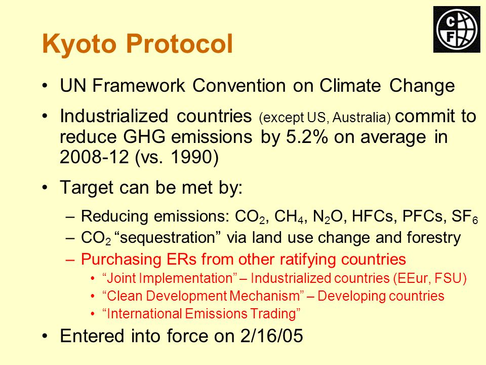 Internalizes the climate externality (partly) –Polluter pays principle –Modeled on US SO 2, NO X market Free trade lowers the cost of compliance: –OECD: $25-150 per tonne CO 2 e (marginal abatement cost) –LDCs: <$10 / tCO 2 e OECD shortfall of ~ 2.8-4.8 billion tCO 2 equiv.