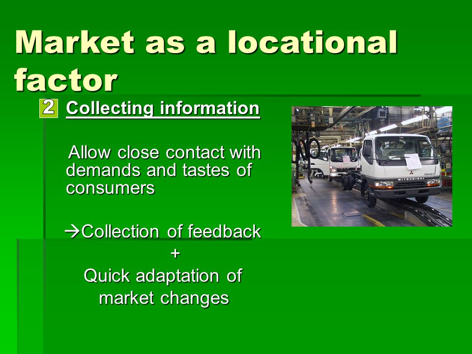 Collecting information Collecting information Allow close contact with demands and tastes of consumers Allow close contact with demands and tastes of