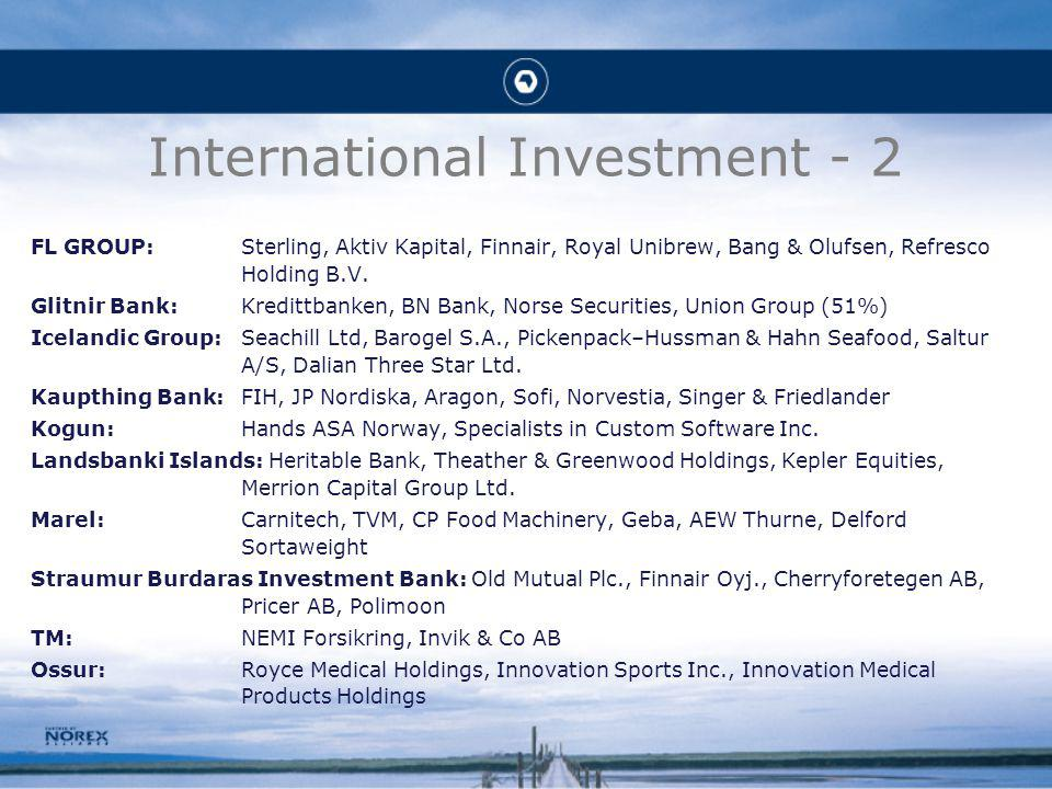 International Investment - 2 FL GROUP:Sterling, Aktiv Kapital, Finnair, Royal Unibrew, Bang & Olufsen, Refresco Holding B.V.