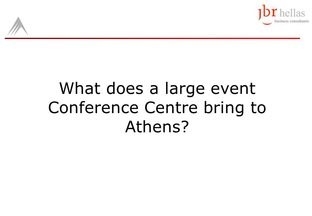 What does a large event Conference Centre bring to Athens?