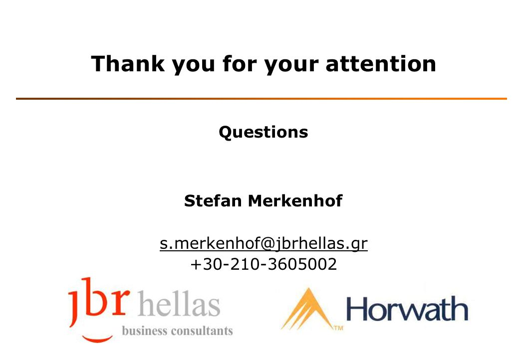 Thank you for your attention Questions Stefan Merkenhof s.merkenhof@jbrhellas.gr +30-210-3605002