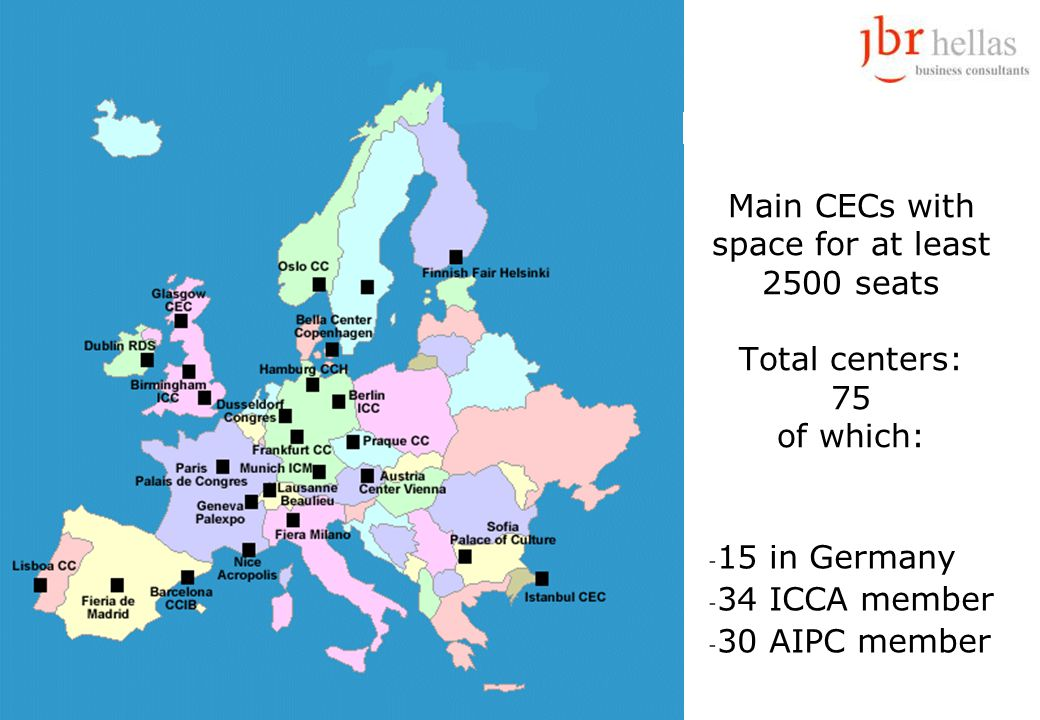 Main CECs with space for at least 2500 seats Total centers: 75 of which: - 15 in Germany - 34 ICCA member - 30 AIPC member