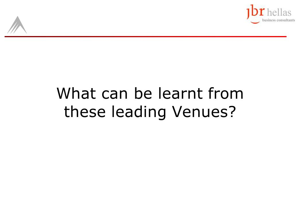 What can be learnt from these leading Venues?