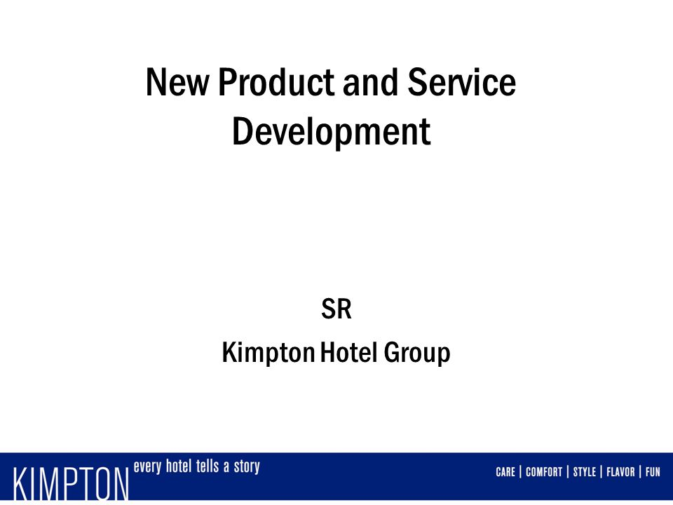 New Product and Service Development SR Kimpton Hotel Group