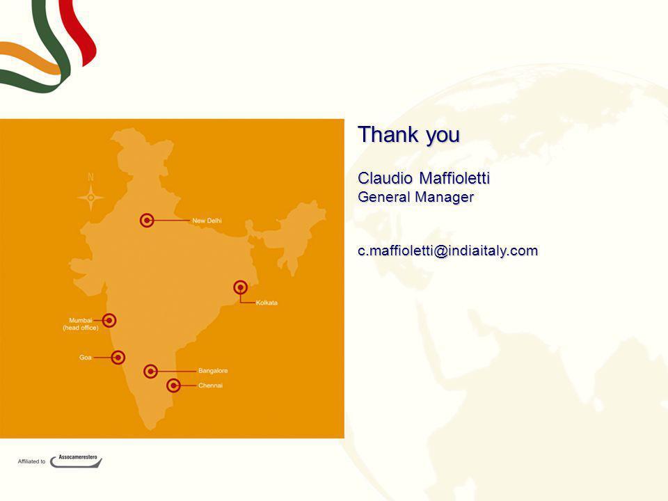 Thank you Claudio Maffioletti General Manager c.maffioletti@indiaitaly.com