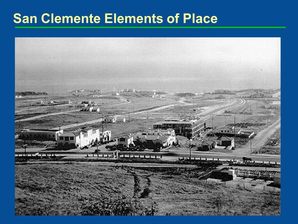 San Clemente Elements of Place