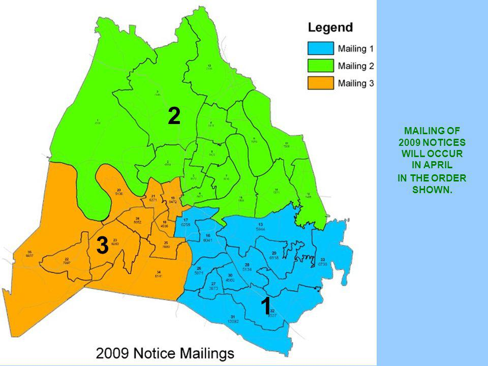 Heat map MAILING OF 2009 NOTICES WILL OCCUR IN APRIL IN THE ORDER SHOWN. 1 2 3