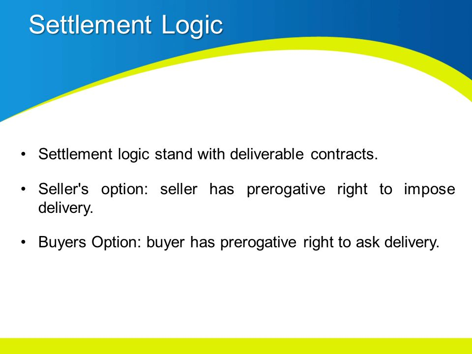 Settlement Logic Settlement logic stand with deliverable contracts.