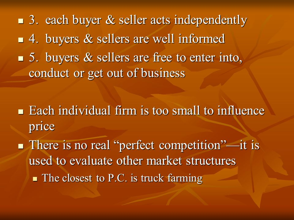 # of firms Influence over price (y or n) Product Differen- tiation (y or n) Adverti- sing (y or n) Entry into market (easy to hard) Exam- ples PerfectComp.