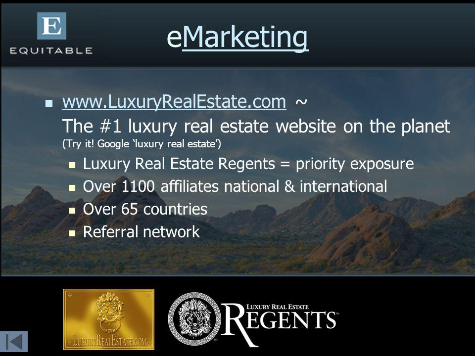 ~ The #1 luxury real estate website on the planet (Try it.