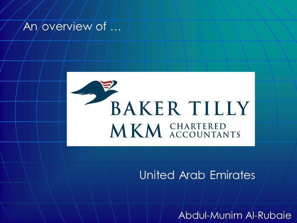 12 Baker Tilly MKM History Al-Rubaie & Co. ME: 1973 UAE: 1979