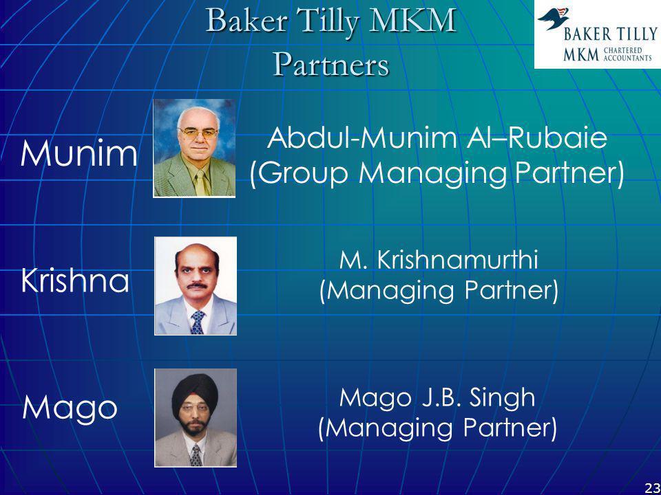 23 Baker Tilly MKM Partners M. Krishnamurthi (Managing Partner) Mago J.B.