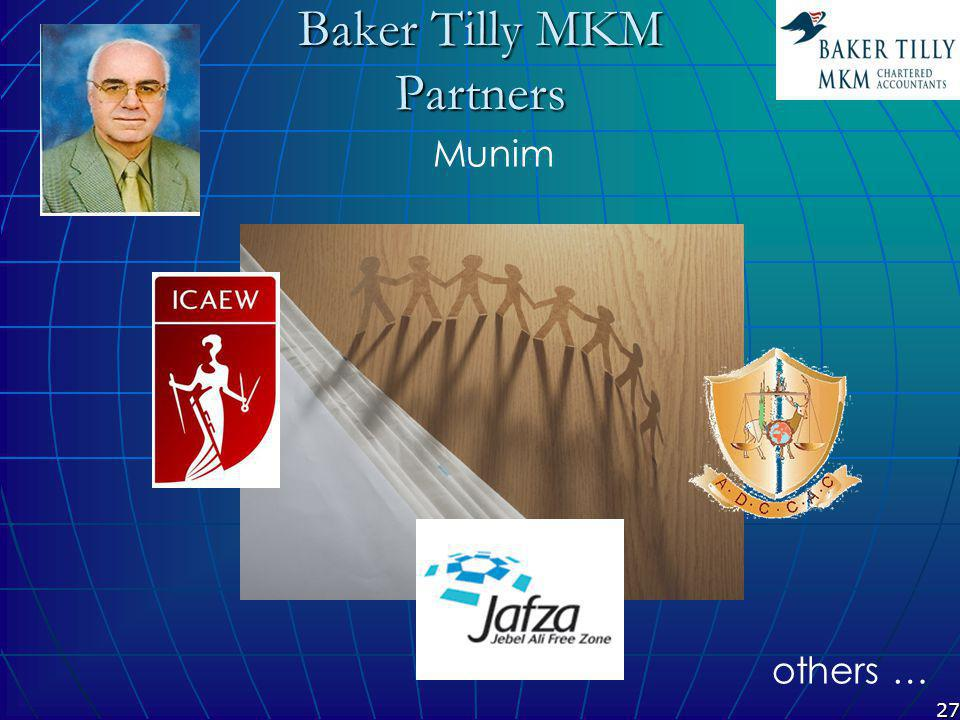 27 Baker Tilly MKM Partners Munim others …