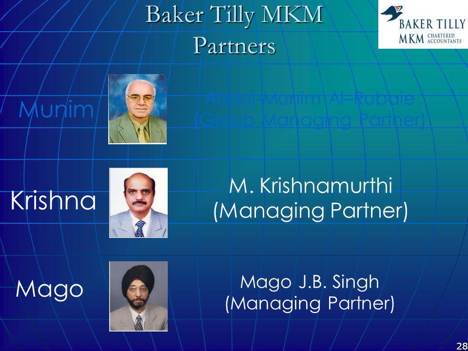 28 Baker Tilly MKM Partners M. Krishnamurthi (Managing Partner) Mago J.B.