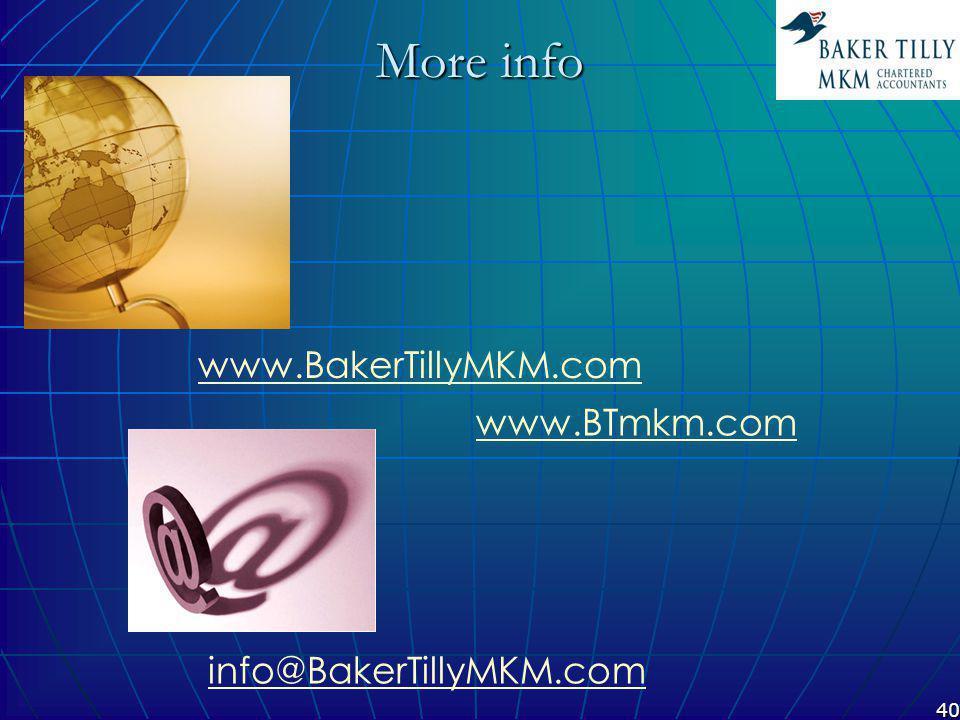 40 More info www.BakerTillyMKM.com info@BakerTillyMKM.com www.BTmkm.com