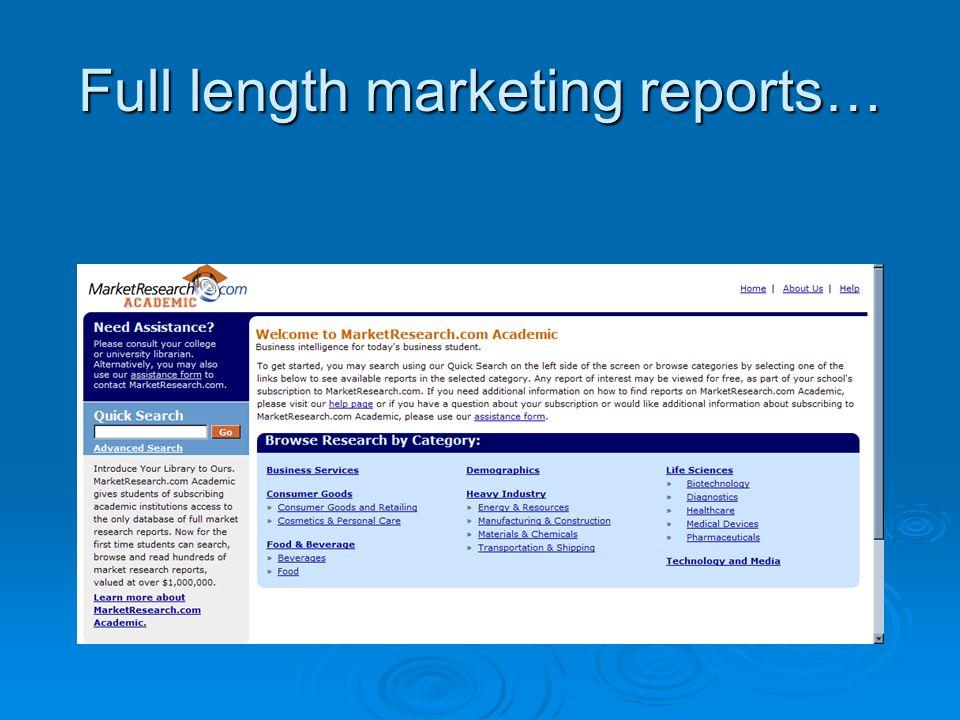Full length marketing reports…