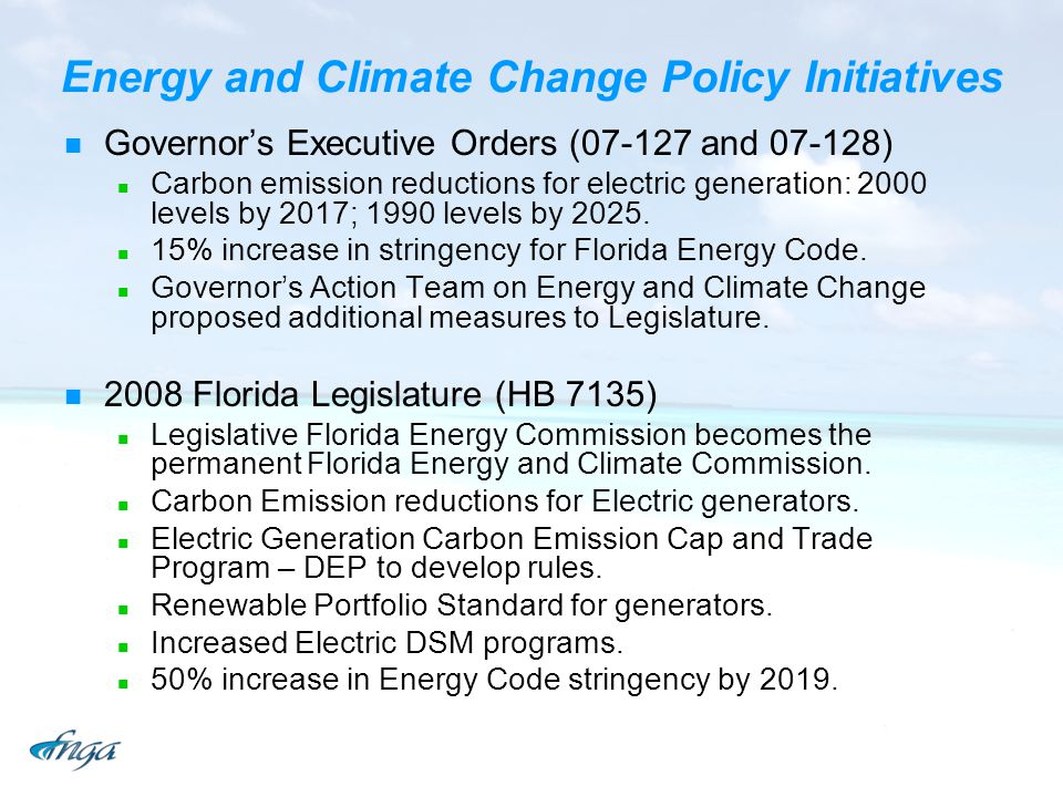 Energy and Climate Change Policy Initiatives Governors Executive Orders (07-127 and 07-128) Carbon emission reductions for electric generation: 2000 l