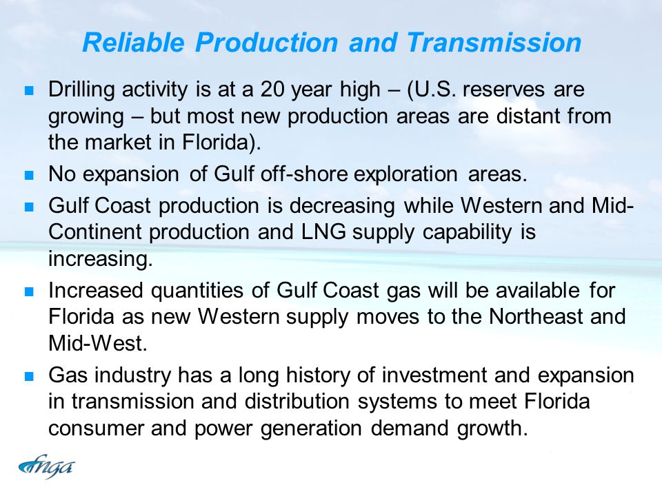 Reliable Production and Transmission Drilling activity is at a 20 year high – (U.S. reserves are growing – but most new production areas are distant f