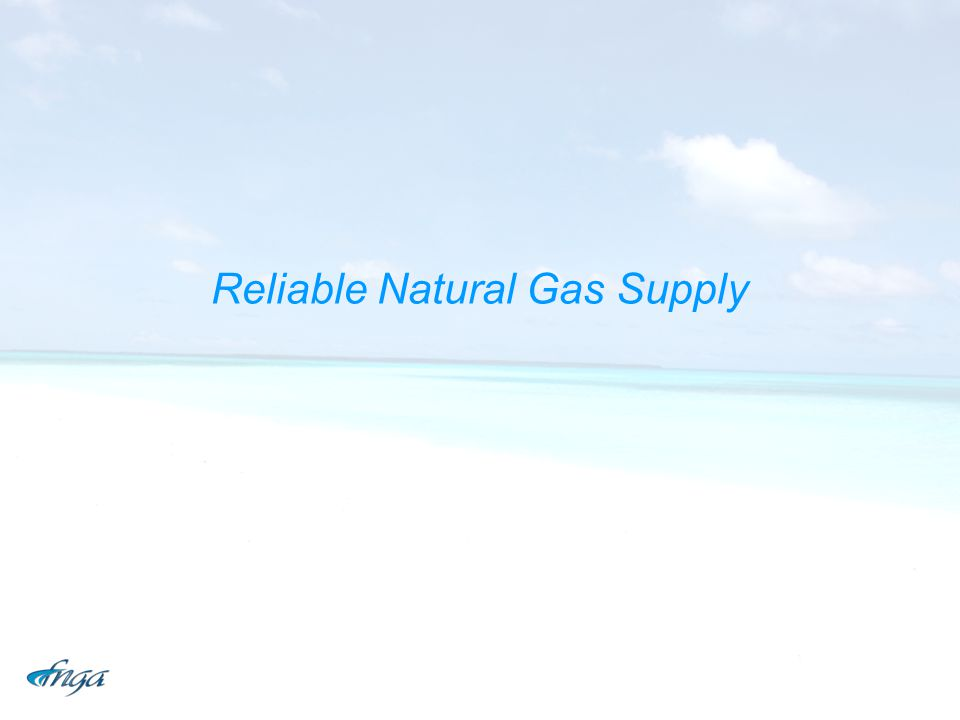Reliable Natural Gas Supply
