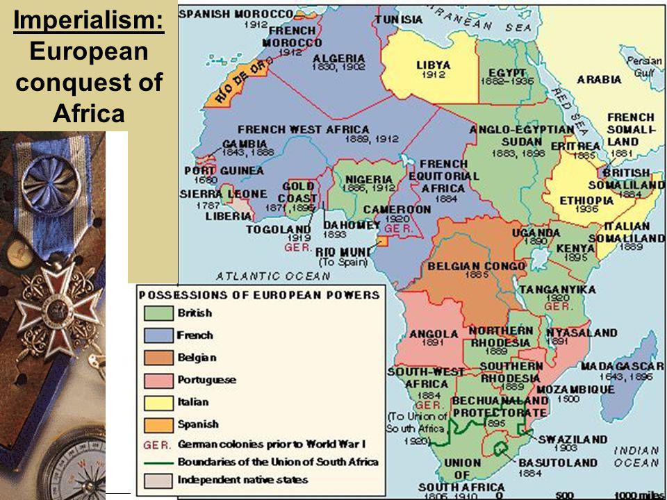 Imperialism: European conquest of Africa